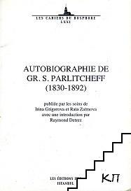 Autobiographie de Gr. S. Parlicheff (1830-1892)