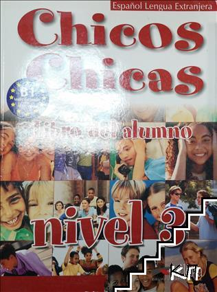 Chicos Chicas. Libro del alumno. Nivel 3
