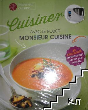 Cuisiner avec le robot Monsieur Cuisine