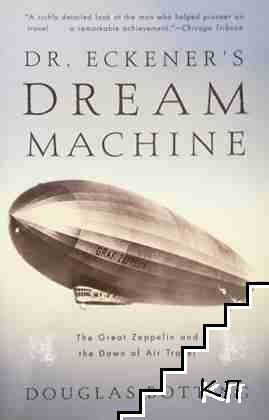 Dr. Eckener's Dream Machine