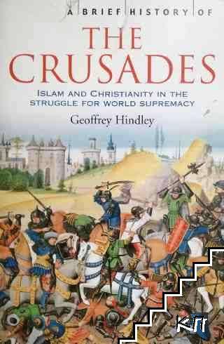 A Brief History of the Crusade