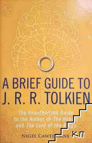A Brief Guide to J. R. R. Tolkin