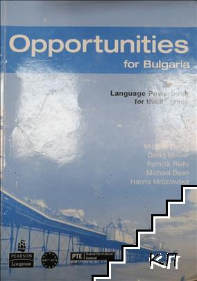 Opportunities for Bulgaria. Language Powerbook for the 8th grade. Part 2