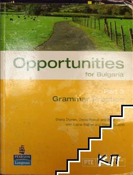 Opportunities for Bulgaria. Grammar Practice. Part 3