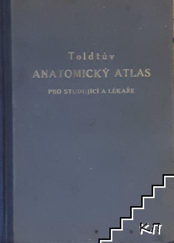 Toldtův anatomický atlas. Dil 2