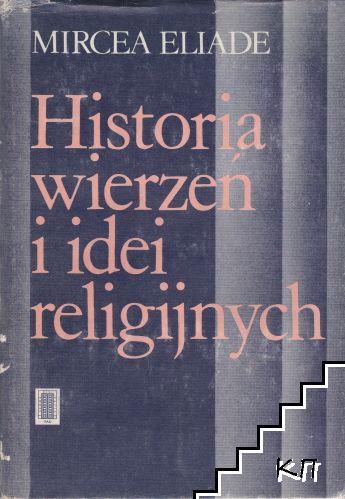 Historia wierzeń i idei religijnych. Tom 1