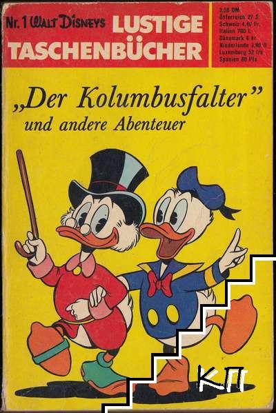 """Walt Disneys Lustige Taschenbücher. № 1: """"Der Kolumbusfalter"""" und andere Abenteuer"""
