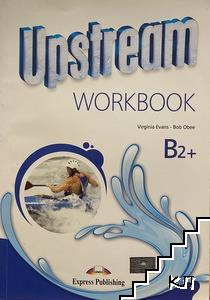 Upstream B2+. Workbook