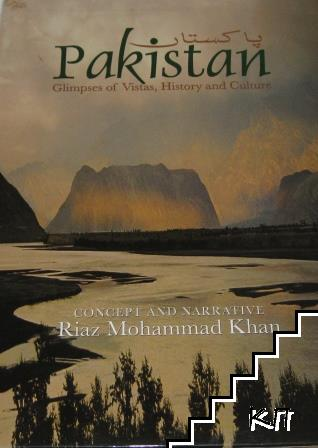 Pakistan: Climpses of Vistas, History and Culture