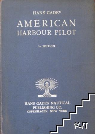 Hans Gade's American Harbour Pilot