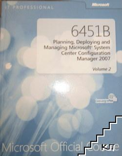 Microsoft Official Course 6451B. Planning, Deploying and Managing Microsoft System Center Configuration Manager 2007. Vol. 2