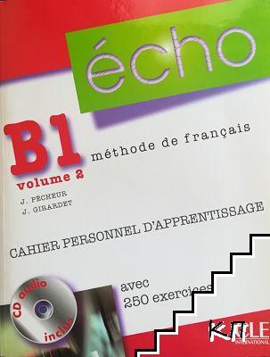 Echo B1.2. Méthode de français + CD audio + Corriges et Transcriptions