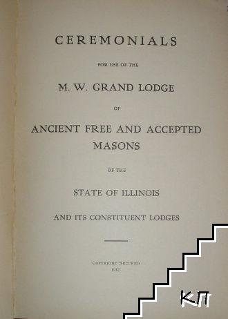 Book of Ceremonials of the M. W. Grand Lodge of A. F. and A. M. of the State of Illinois (Допълнителна снимка 1)