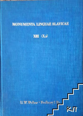 Monumenta Linguae Slavicae. XVIII (X,2)