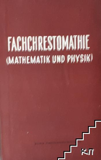 Fachchrestomathie (mathematik und physik). 19.-20. Jahrhundert