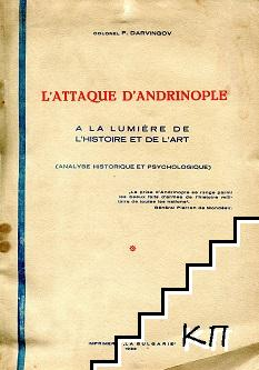 L'attaque d'Andrinople à la lumiere de l'histoire et de l'art