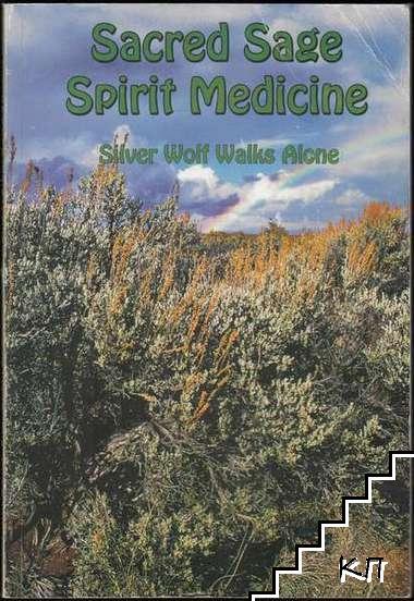 Sacred Sage Spirit Medicine