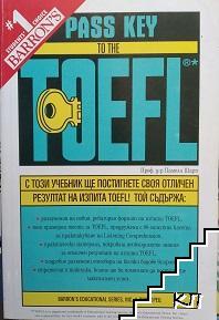 Pass Key to the TOEFL