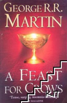 A Song of Ice and Fire. Book 4: A Feast for Crows
