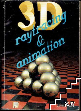 3D raytracing & animation