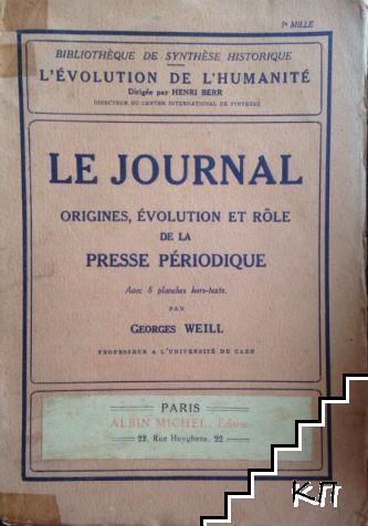 Le Journal: Origines, Evolution Et Role De La Presse Periodique