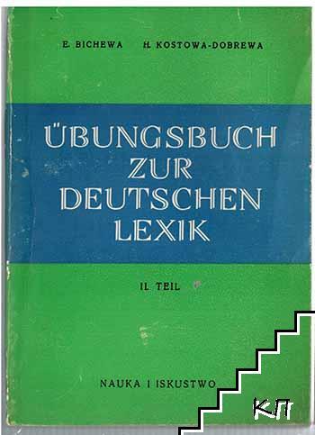 Übungsbuch zur Deutschen lexik. Teil 2