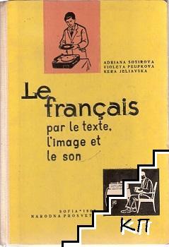 Le Français par le texte, l'image et le son