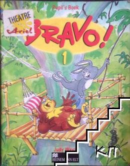 Bravo! Pupil's book 1