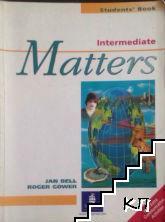 Matters. Student's Book: Intermediate