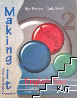 Making it. Student's book. Level 2