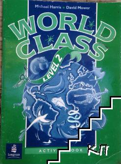 World class. Level 2. Activity book