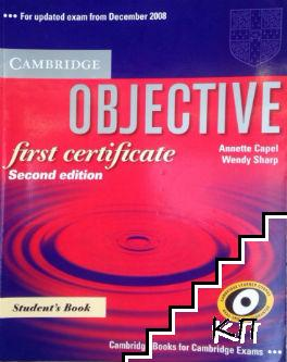 Objective. Student's Book. First certificate