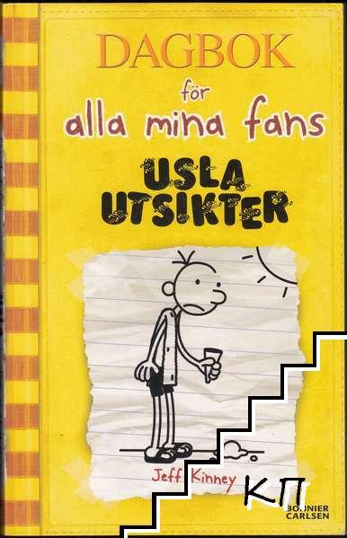 Dagbok för alla mina fans. Bok 4: Usla utsikter