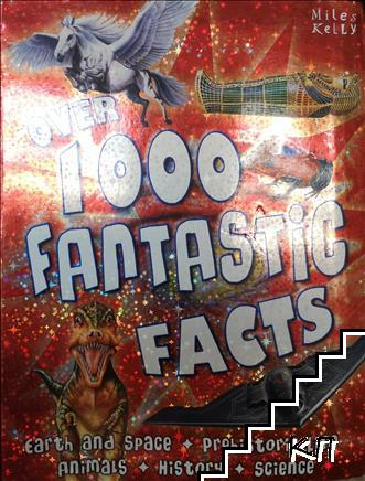 Over 1000 fantastic facts
