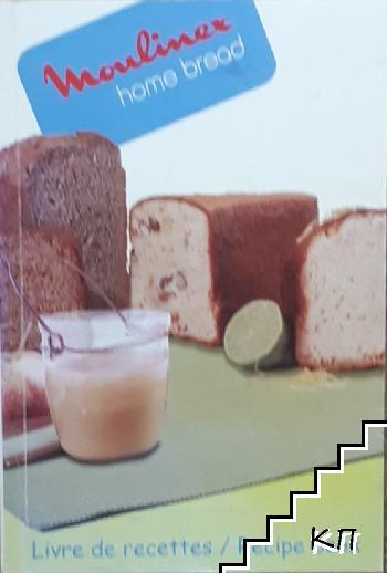 Moulinex home bread