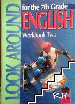 Look Around for the 7th Grade English. Workbook 2