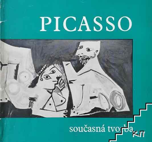 Pablo Picasso. Současná tvorba