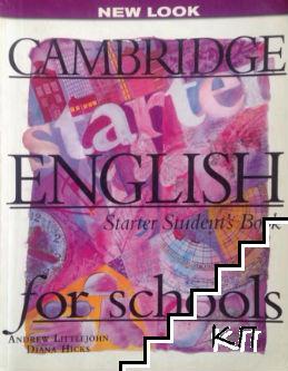 Cambridge English for Schools. Starter Student's Book