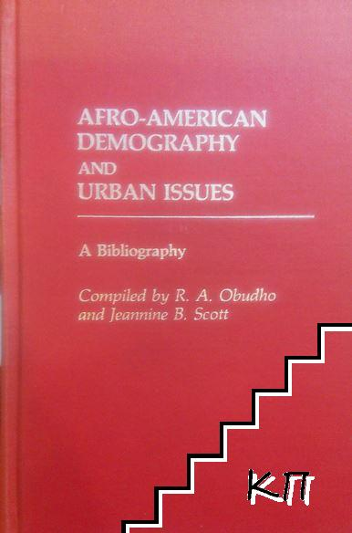 Afro-American Demography and Urban Issues