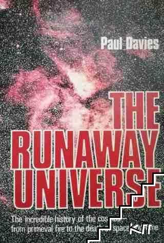 The Runaway Universe