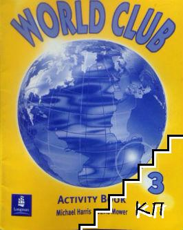 World club. Activity Book 3