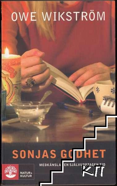 Sonjas godhet: Medkänsla i en självupptagen tid