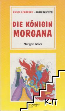 Die königin Morgana. Grudnstife 1
