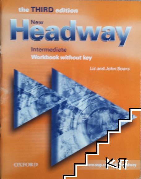 New Headway: Intermediate Workbook without key