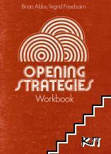 Opening Strategies. Workbook