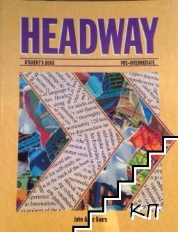 Headway: Pre-Intermediate. Student's book