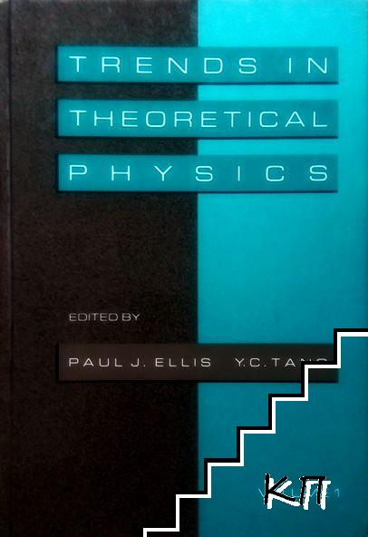 Trends in Theoretical Physics
