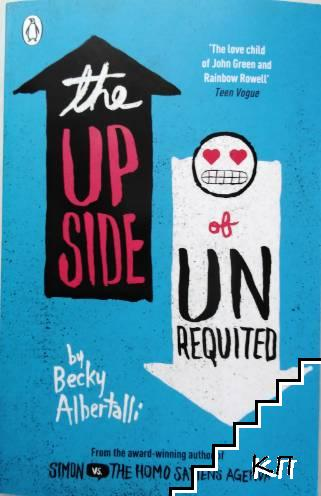 The up side of un requited
