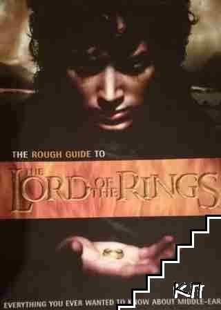 The Rough Guide to: The Lord of the Rings