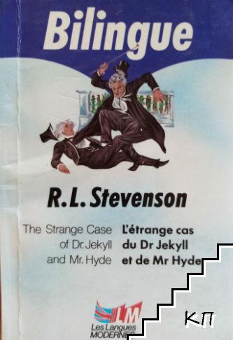 The Strange Case of Dr. Jekyll and Mr. Hyde / L'étrange cas du Dr Jekyll et Mr Hyde
